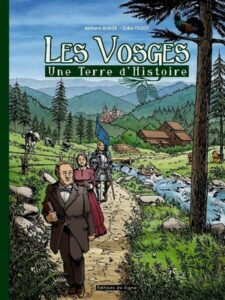 Les Vosges – Une Terre d'Histoire